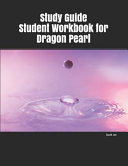 Study Guide Student Workbook for Dragon Pearl