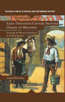 Early-Twentieth-Century Frontier Dramas on Broadway Pdf/ePub eBook