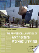 The Professional Practice Of Architectural Working Drawings Book
