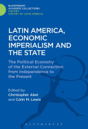 Latin America  Economic Imperialism and the State