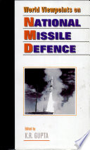 World Viewpoints On National Missile Defence 2 Vols. Set
