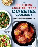 The Southern Comfort Food Diabetic Cookbook