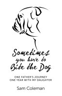 Sometimes You Have to Bite the Dog ebook