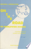 On the Road to Worldwide Science     Contributions to Science Development