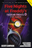 Step Closer  Five Nights at Freddy s  Fazbear Frights  4