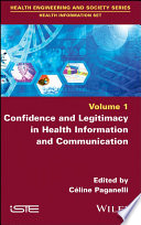 Confidence and Legitimacy in Health Information and Communication