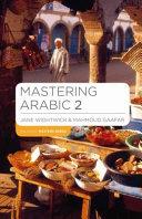 Mastering Arabic 2: Units 7-14