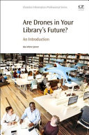Are Drones in Your Library's Future?