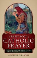 The Basic Book of Catholic Prayer [Pdf/ePub] eBook