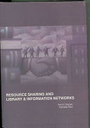 Resource Sharing and Library   Information Science Networks Book