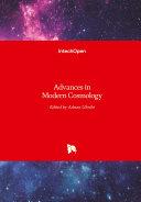 Advances in Modern Cosmology