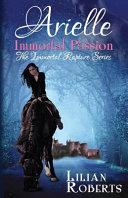 Arielle Immortal Passion