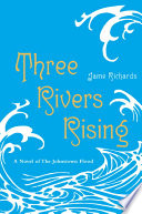 Three Rivers Rising Book