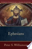 Ephesians Catholic Commentary On Sacred Scripture