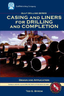 Casing and Liners for Drilling and Completion