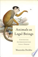 Animals as Legal Beings