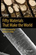 Fifty Materials That Make the World Pdf/ePub eBook