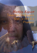 Tales from the Eagle's Nest - a view 2 a Prophecy