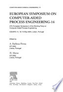 European Symposium on Computer Aided Process Engineering - 14