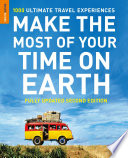Read Online Make The Most Of Your Time On Earth For Free