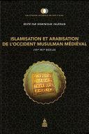 Pdf Islamisation et arabisation de l'Occident musulman médiéval (VIIe-XIIe siècle) Telecharger