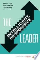 The Intelligent  Responsive Leader