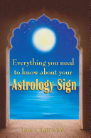 Everything You Need To Know About Your Astrology Sign
