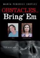 Obstacles...Bring' Em ebook