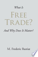 What Is Free Trade?