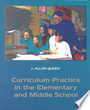 Curriculum Practice in the Elementary and Middle School