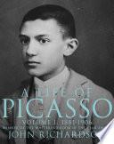 A Life Of Picasso Volume I