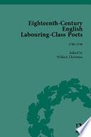 Eighteenth Century English Labouring Class Poets  vol 1