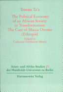 The Political Economy of an African Society in Tranformation  the Case of Macca Oromo  Ethiopia