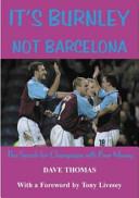 It s Burnley Not Barcelona Book PDF