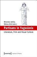 Partisans in Yugoslavia