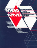 Wired for the Future