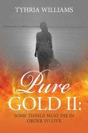 Pure Gold II