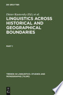 Linguistics Across Historical and Geographical Boundaries