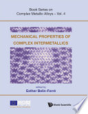 Mechanical Properties of Complex Intermetallics