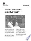 Acceptance Testing Procedures for Heating, Ventilating, and Air-Conditioning Systems