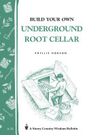 Build Your Own Underground Root Cellar