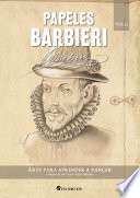 Papeles Barbieri, v. 13: Cesare Negri: Arte para aprender a dançar