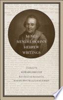 Moses Mendelssohn's Hebrew Writings