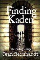 Finding Kaden