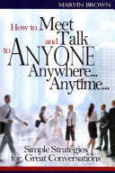 How To Meet And Talk To Anyone Anywhere Anytime  Book PDF
