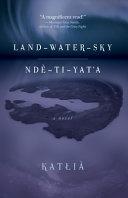 Land Water Sky   Nd   T   Yat a