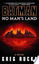 """""""Batman: No Man's Land"""" by Greg Rucka"""