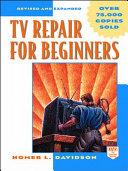 TV Repair for Beginners