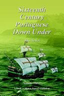 Sixteenth Century Portuguese Down Under    Volume Three