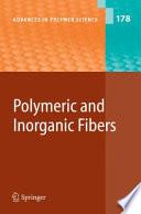 Polymeric and Inorganic Fibers